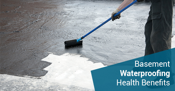 Basement Waterproofing Health Benefits