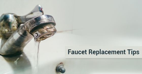 Faucet Replacement Tips