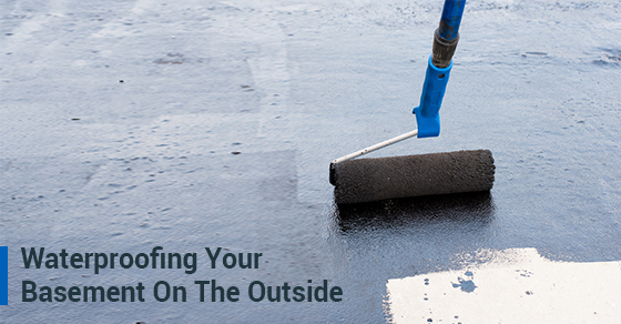 Waterproofing Your Basement On The Outside