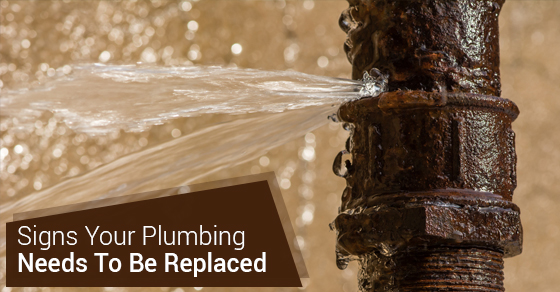 Signs Your Plumbing Needs To Be Replaced
