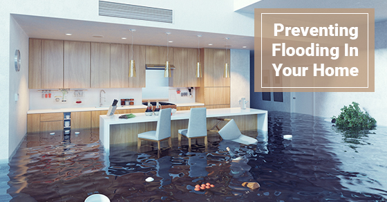Preventing Flooding In Your Home
