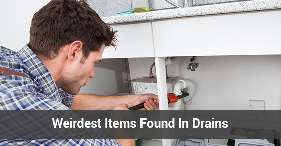 Weirdest Items Found In Drains