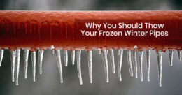 Why You Should Thaw Your Frozen Winter Pipes