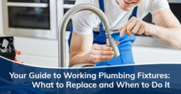 Your Guide to Working Plumbing Fixtures