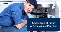 Advantages of Hiring A Professional Plumber