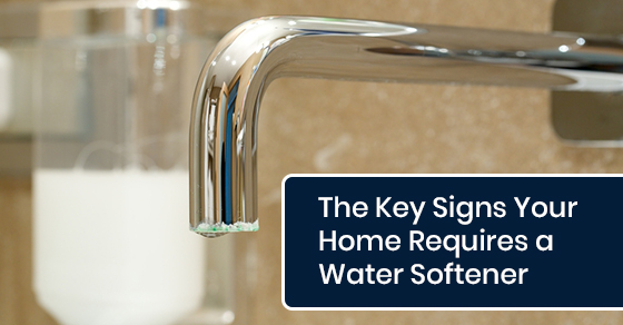 The Key Signs Your Home Requires a Water Softener