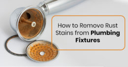 How to Remove Rust Stains from Plumbing Fixtures