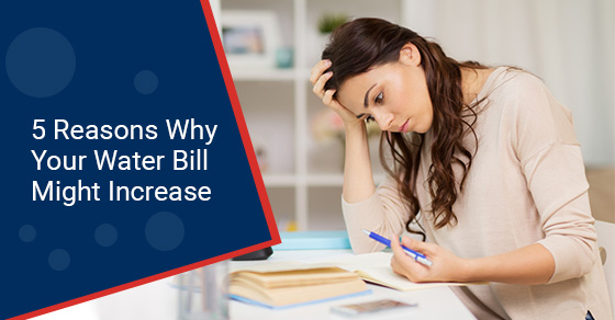 5 Reasons Why Your Water Bill Might Increase