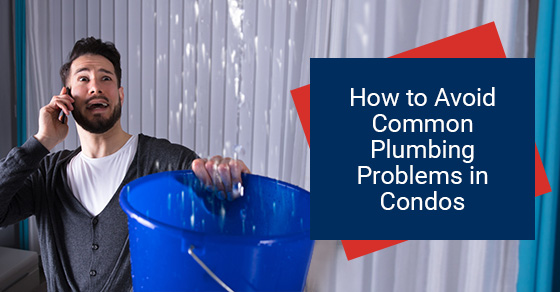 How to Avoid Common Plumbing Problems in Condos