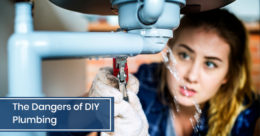 Dangers of DIY Plumbing