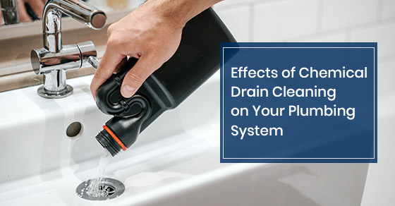 Effects of Chemical Drain Cleaning