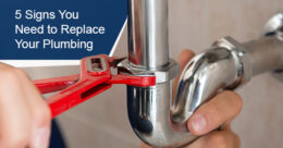 Signs You Need to Replace Your Plumbing