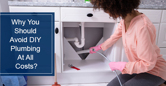 Why You Shouldn't Try Plumbing Repairs on Your Own?