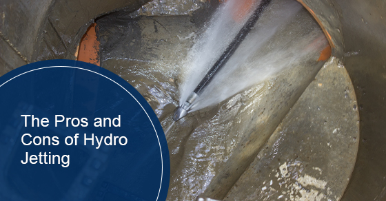 The Pros and Cons of Hydro Jetting