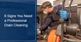 When do you need professional drain cleaning service?